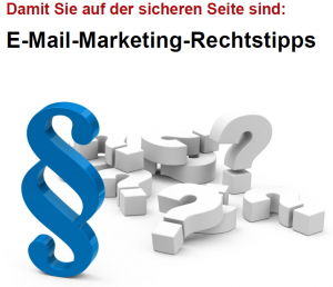Tipps zu rechtskonformen E-Mail-Marketing