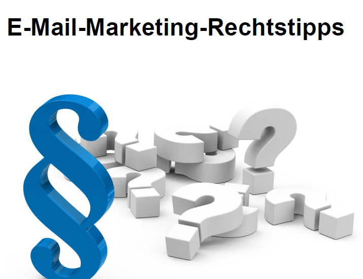 Tipps zu rechtskonformen E-Mail-Marketing