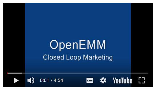 OpenEMM Tutorial: Closed Loop Marketing