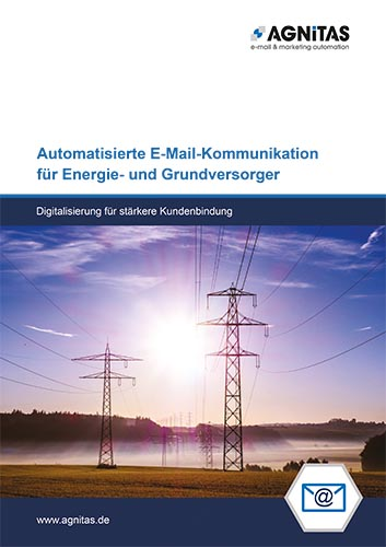 Whitepaper: Automatisierte E-Mail-Kommunikation für Energieversorger für mehr Kundenbindung
