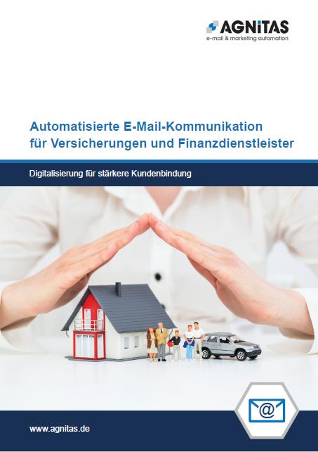 Whitepaper: So profitieren Versicherungen & Banken von E-Mail-Automation